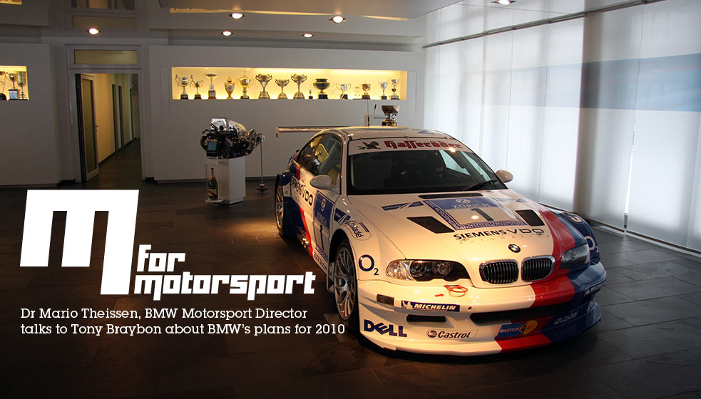 Interview with Dr Mario Theissen, Director of BMW Motorsport